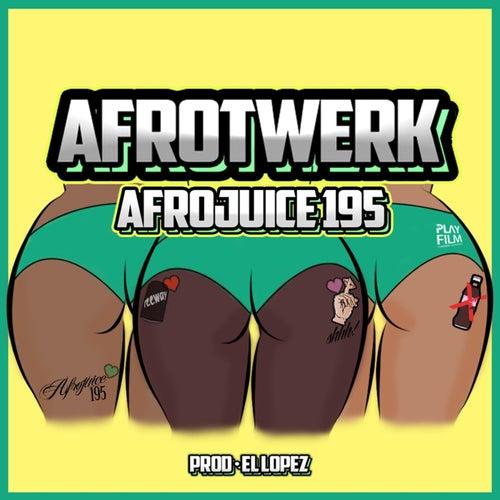 Afrotwerk de Afrojuice 195