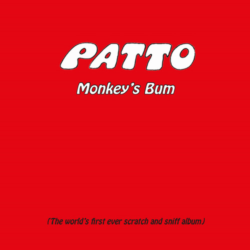 Monkey's Bum: Remasted and Expanded Edition de Patto