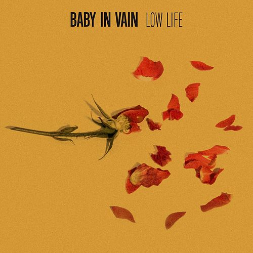 Low Life by Baby In Vain