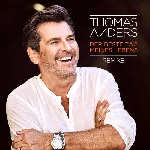 Der beste Tag meines Lebens (Remixes) by Thomas Anders