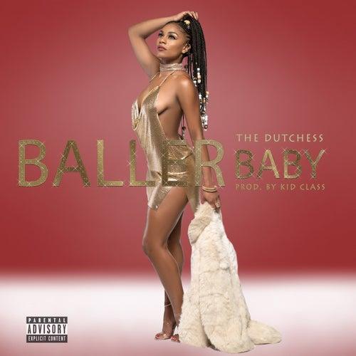 Baller Baby (feat. Kid Class) de Dutchess
