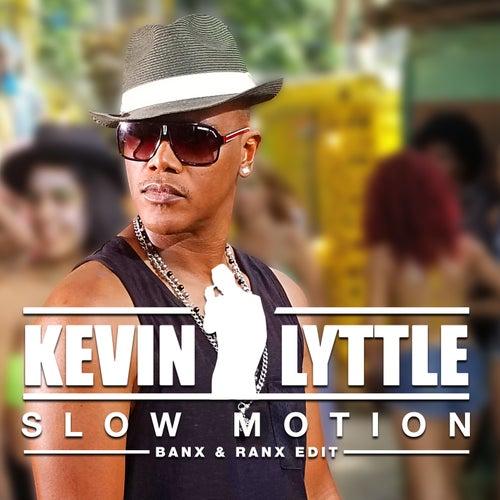Slow Motion (Banx & Ranx Edit) by Kevin Lyttle