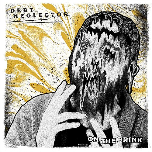 On the Brink by Debt Neglector