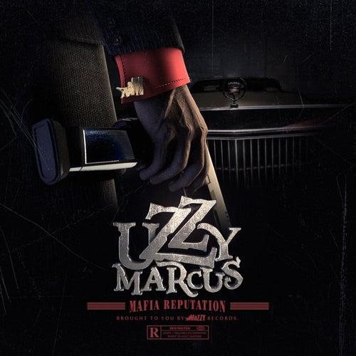 Mafia Reputation de Uzzy Marcus