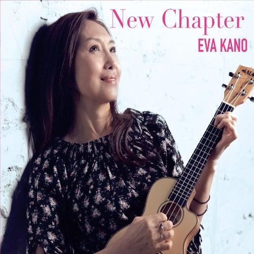 New Chapter von Eva Kano