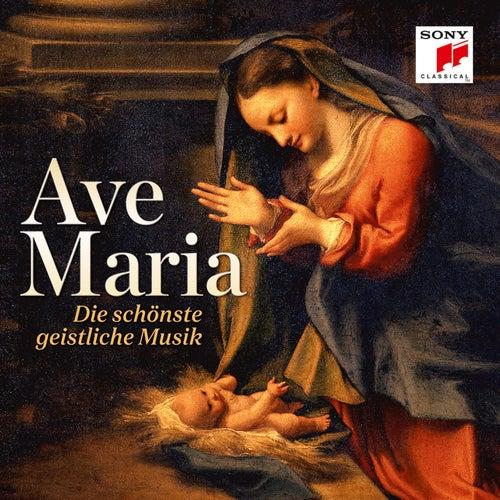 Ave Maria - Die schönste geistliche Musik von Various Artists