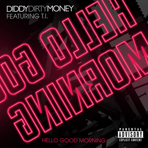Hello Good Morning (International Version) von Puff Daddy