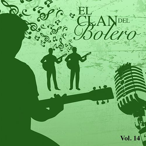 El Clan del Bolero Vol. 14 de Various Artists