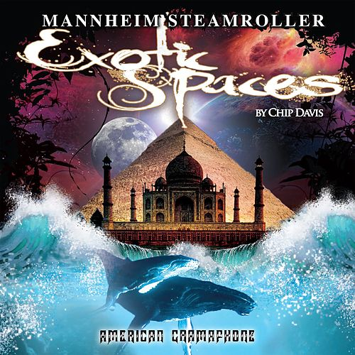 Exotic Spaces de Mannheim Steamroller