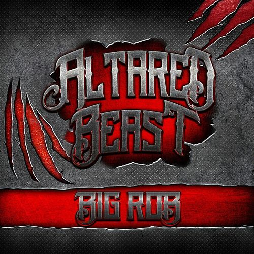 Altared Beast by Big Rob