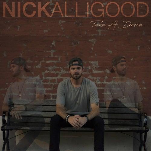 Take a Drive by Nick Alligood