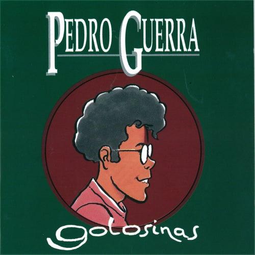 Golosinas de Pedro Guerra