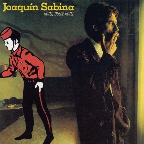 Hotel, Dulce Hotel de Joaquin Sabina