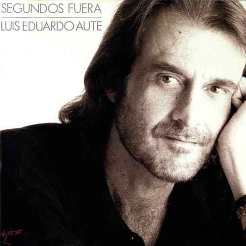 Segundos Fuera by Luis Eduardo Aute