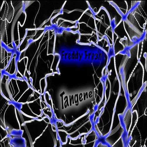 Tangene de Freddy Fresh