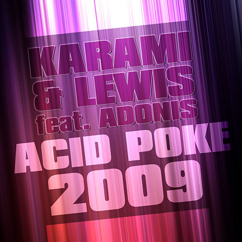 Acid Poke 2009 by Karami