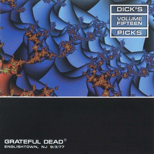 Dick's Picks, Vol. 15: Englishtown, NJ, September 3, 1977 de Grateful Dead
