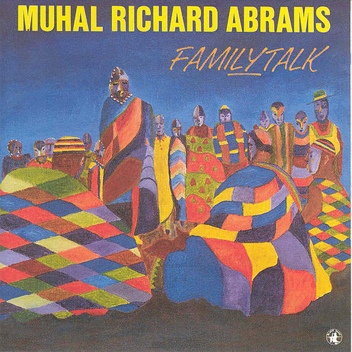 Familytalk by Muhal Richard Abrams