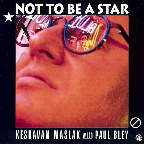 Not To Be A Star by Paul Bley