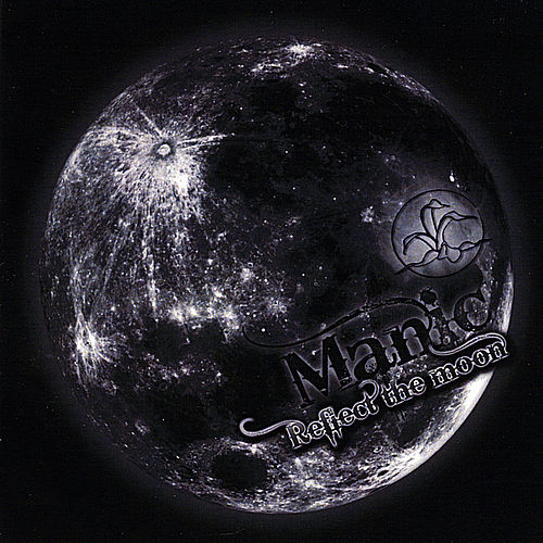 Reflect the Moon by Manic