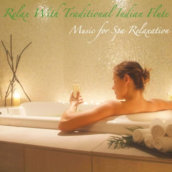 Relax With Traditional Indian Flute: Music for    by Music for Spa