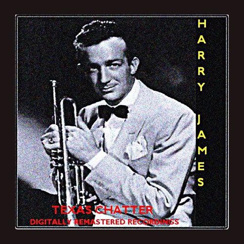 Texas Chatter de Harry James