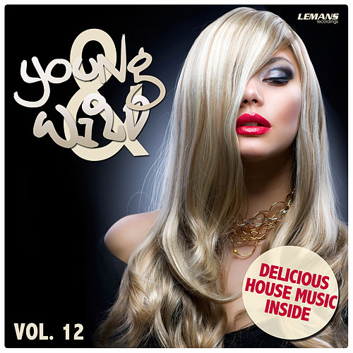 Young & Wild, Vol. 12 von Various Artists