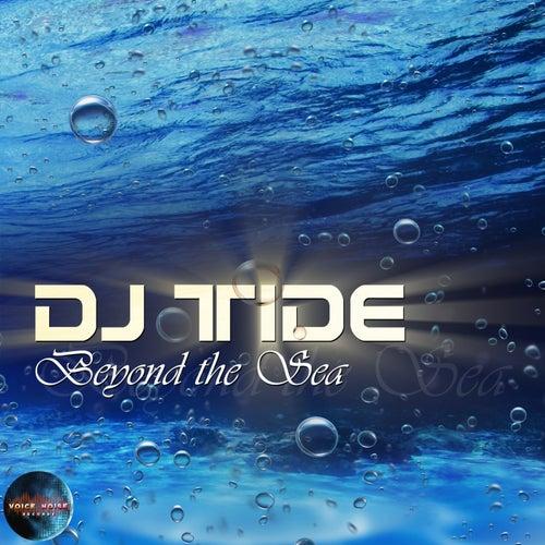 Beyond the Sea by Dj Tide