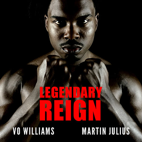 Legendary Reign de Vo Williams