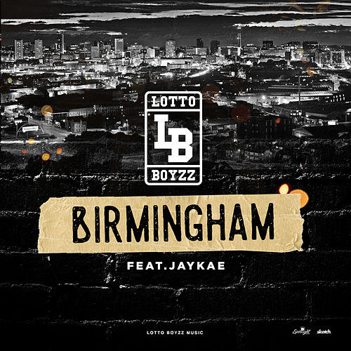 Birmingham (Anthem) by LottoBoyzz