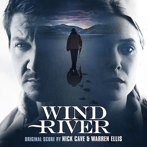 Wind River (Original Motion Picture Soundtrack) de Nick Cave