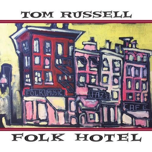 Folk Hotel de Tom Russell