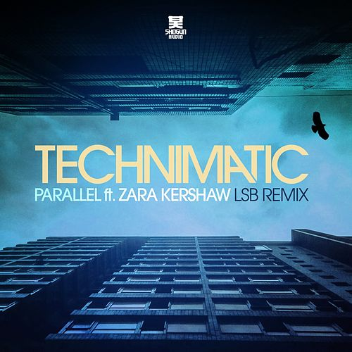 Parallel (LSB Remix) by Technimatic