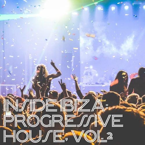 Inside Ibiza: Progressive House, Vol. 2 de Various Artists