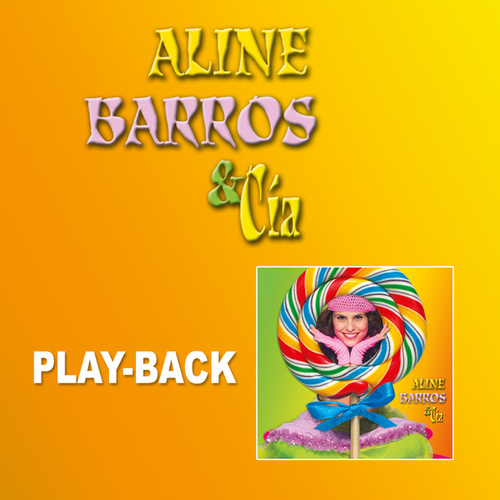 Aline Barros e Cia (Playback) by Aline Barros