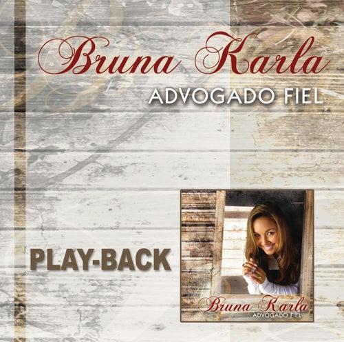 Advogado Fiel (Playback) de Bruna Karla