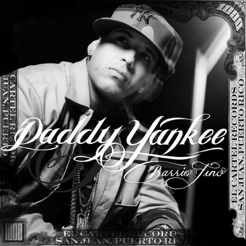 Barrio Fino (Bonus Track Version) di Daddy Yankee