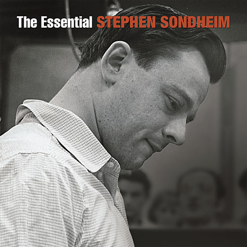 The Essential Stephen Sondheim by Various Artists