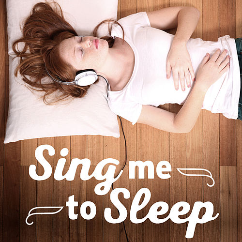 Sing Me to Sleep de Various Artists