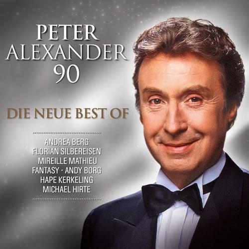 Peter Alexander - 90 (Die neue Best Of) von Various Artists