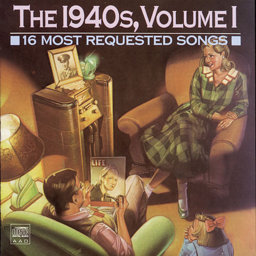 16 Most Requested Songs Of The 1940s, Volume 1 von Various Artists