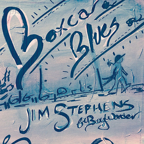 Boxcar Blues by Jim Stephens