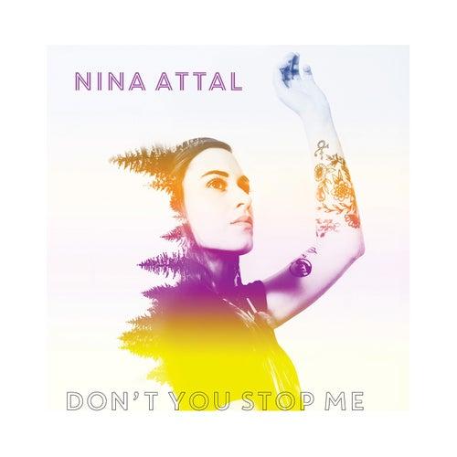 Don't You Stop Me von Nina Attal