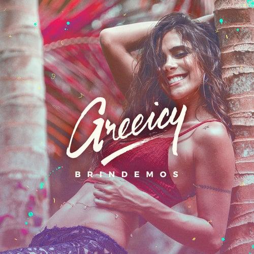 Brindemos by Greeicy