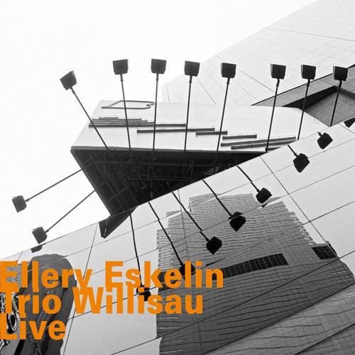 Willisau Live von Ellery Eskelin