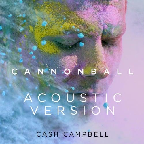 Cannonball (Acoustic Version) de Cash Campbell