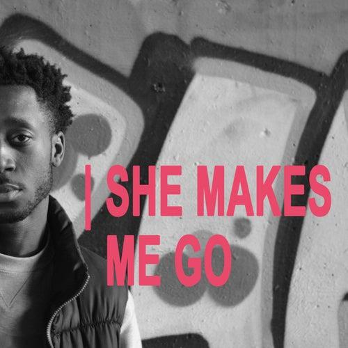 She Makes Me Go de She Makes Me Go