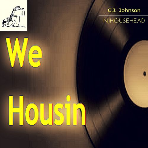 We Housin de C.J. Johnson