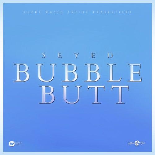 Bubble Butt von Seyed