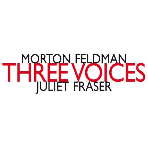 Morton Feldman: Three Voices de Juliet Fraser